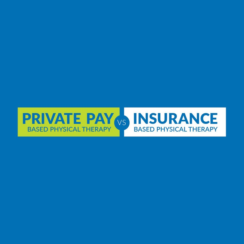 Private Pay PT vs Insurance Based PT